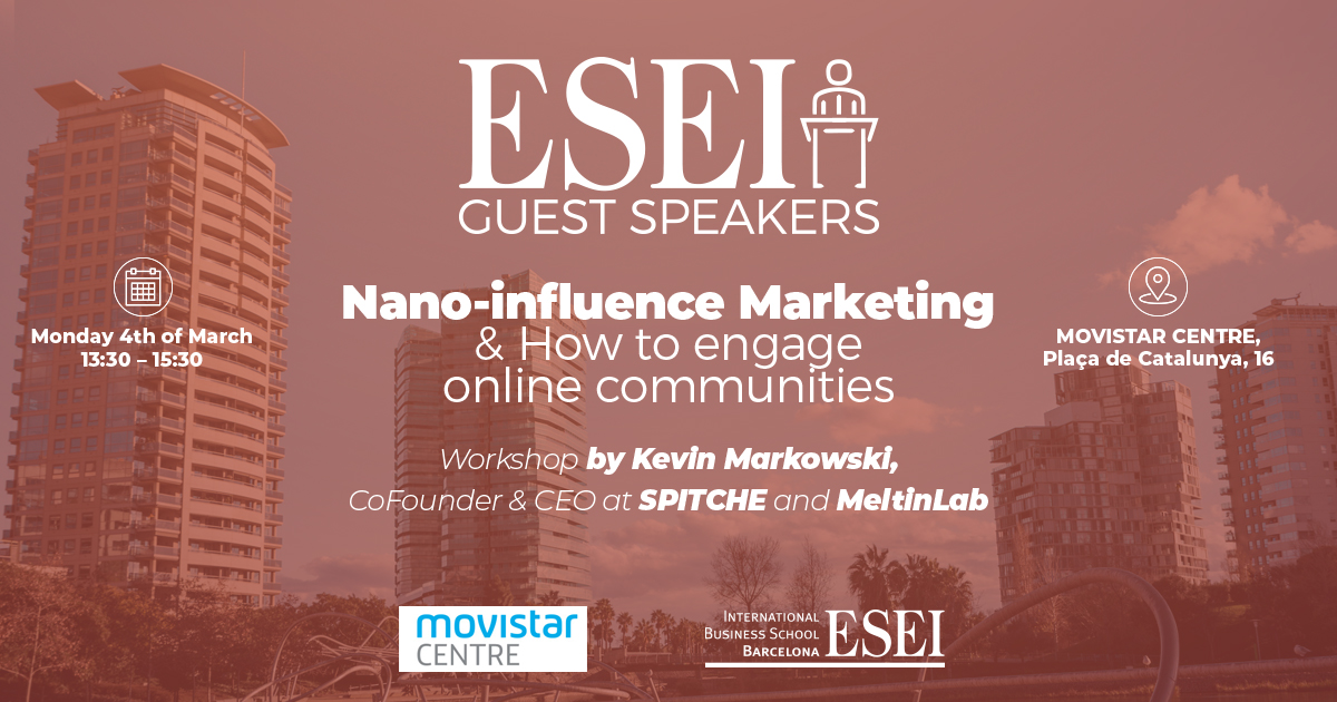 ESEI Guest Speaker: Nano Influence Marketing and How to engage online communities 1